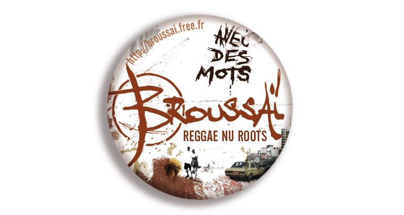 Campagne d'album Broussai Avec des mots Badge - Emmanuel Cloix
