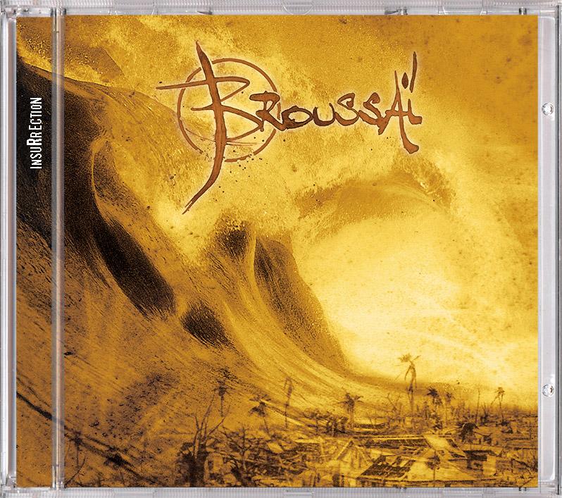 Campagne d'album Broussai Insurrection CD - Emmanuel Cloix