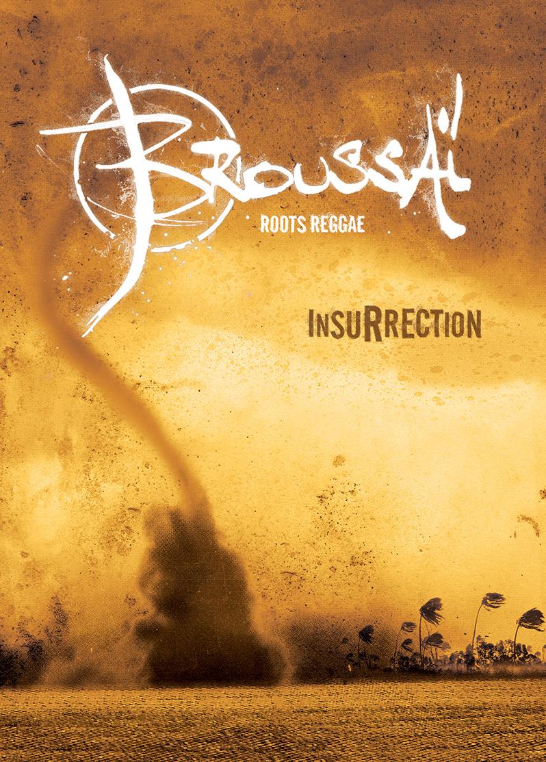 Campagne d'album Broussai Insurrection - Emmanuel Cloix